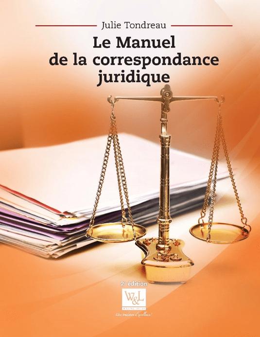 Le manuel de la correspondance juridique, 2e édition